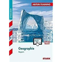 Abitur-Training - Geographie 1 Bayern mit Active Book