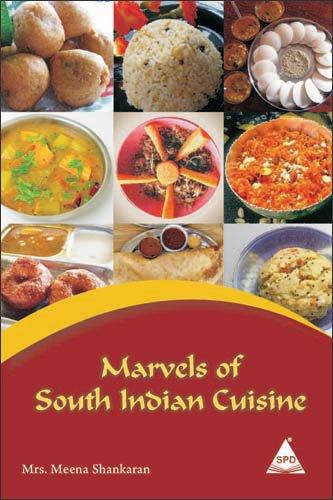Marvels of South Indian Cuisine by Mrs. Meena Shankaran (2008) Paperback