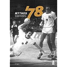 Mythos '78: Der Triumph der deutschen Handballer bei der WM 1978