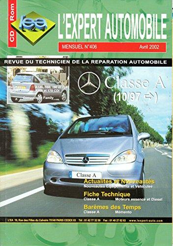 REVUE TECHNIQUE L'EXPERT AUTOMOBILE N° 406 MERCEDES CLASSE A ESSENCE A140 / A160 / A190 / A210 ET DIESEL A160 / A170 CDI DEPUIS 10/97