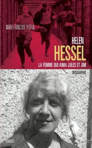 Hélène Hessel la femme qui aima Jules et Jim