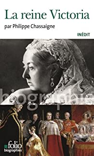 La reine Victoria par Philippe Chassaigne