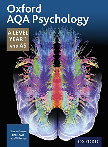 Oxford AQA Psychology A Level: Year 1 and AS Student eBook (Oxford A Level Psychology for AQA)