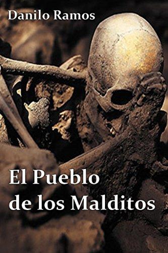 El Pueblo de los Malditos por Danilo Ramos