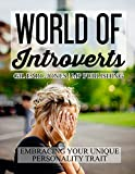 World of Introverts: Embracing Your Unique Personality Trait (English Edition)
