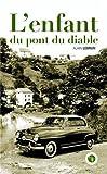 Telecharger Livres L enfant du pont du diable (PDF,EPUB,MOBI) gratuits en Francaise