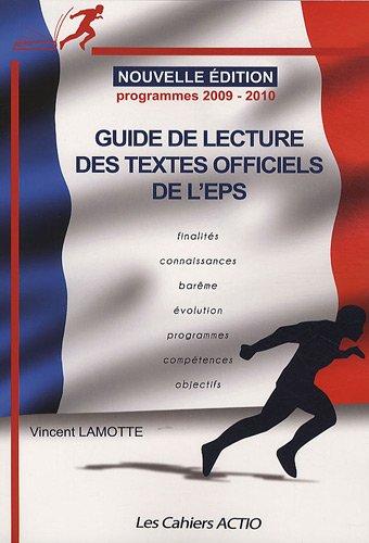 Guide de lecture des textes officiels de l'EPS par Vincent Lamotte