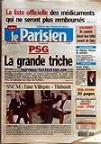 PARISIEN (LE) [No 18991] du 29/09/2005 - LA LISTE OFFICIELLE DES MEDICAMENTS QUI NE SERONT PLUS REMBOURSES COLOMBES - ILS AVAIENT LAISSE LEUR BEBE MOURIR DE FAIM PSG - LA GRANDE TRICHE - AFFAIRE SNCM - L'AXE VILLEPIN-THIBAULT - CONFLIT SOCIAL REFERENDUM - EN ALGERIE, L'HEURE DU PARDON CONCERTS - SERGE LAMA RETROUVE PARIS....