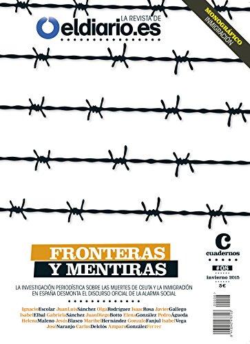 Fronteras y mentiras: La investigación periodística sobre las muertes de Ceuta y la inmigración en España desmonta el discurso de la alarma social (Revista nº 8)