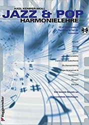 Jazz und Pop Harmonielehre. Inkl. CD: Viele bekannte Beispiele aus verschiedenen Stilrichtungen