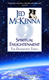 Spiritual Enlightenment: The Damnedest Thing (The Enlightenment Trilogy Book 1)