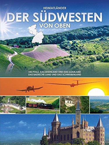 Der Südwesten von oben - Das Saarland
