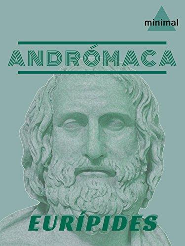 Andrómaca (Clásicos Grecolatinos)