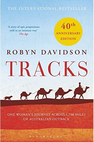Descargar gratis Tracks [Idioma Inglés] de Robyn Davidson