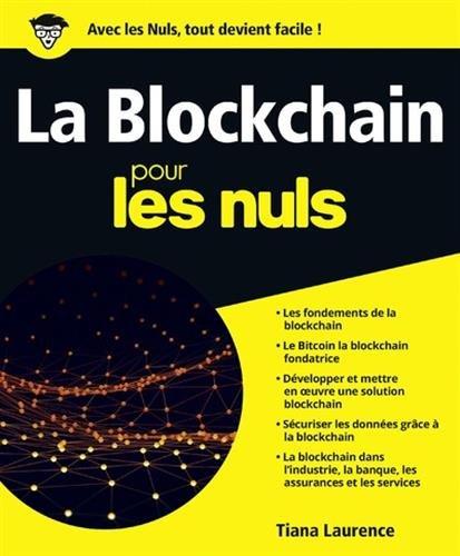 La Blockchain pour les Nuls grand format par Tiana LAURENCE