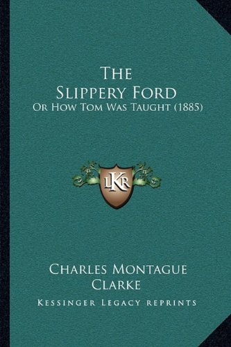 The Unreliable Ford: Or How Tom Was Taught (1885)