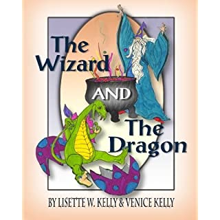 The Wizard and the Dragon by Venice Kelly (2010-03-29)