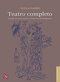 TEATRO COMPLETO par Elena Garro