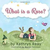 What is a Rose?