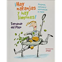 Hay naranjas y hay limones! / There are Oranges and Lemons!: Pregones, Refranes Y Adivinanzas En Verso / Praises, Sayings and Riddle in Verse (La saltapared / The Jumpwall)