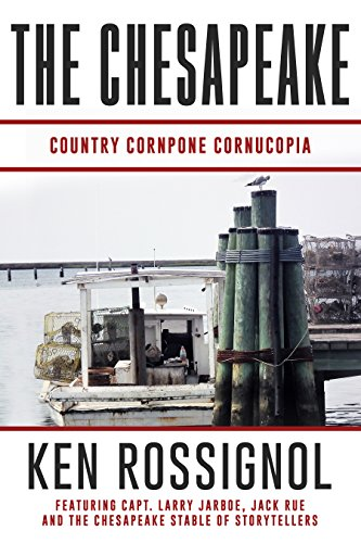 THE CHESAPEAKE: Country Cornpone Cornucopia