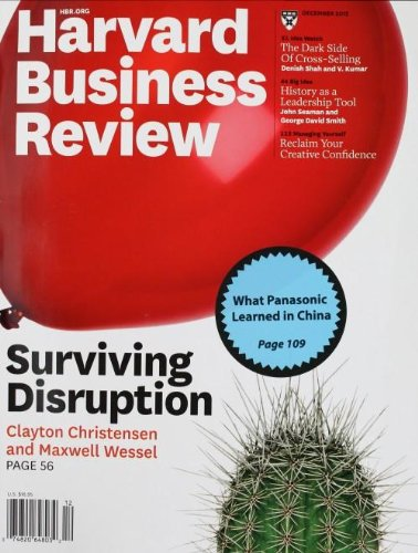 harvard-business-reviewdecembre-2012surving-disruptionclayton-christensenmaxwell-wesselwhat-panasoni
