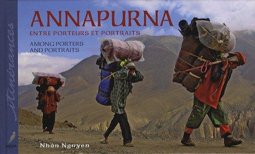 Annapurna : Entre porteurs et portraits, édition bilingue français-anglais