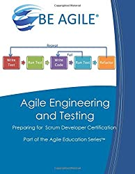 Agile Engineering and Testing: Preparing for the Psd I Exam: Volume 10 (Part of the Agile Education Series)
