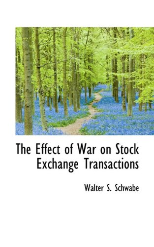 The Effect of War on Stock Exchange Transactions