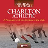 When Football Was Football: Charlton Athletic