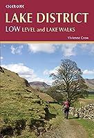 Lake District: Low Level and Lake Walks (British Walking), by Vivienne Crow
