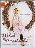 Tildas Winterwelt: Stimmungsvolle Stoffideen im skandinavischen Stil