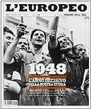 Scarica Libro Storie d Italia de L Europeo I migliori numeri de L Europeo Ediz speciale (PDF,EPUB,MOBI) Online Italiano Gratis