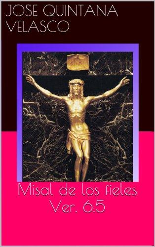 Misal Romano Completo por Jose Quintana Velasco