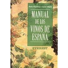 Manual de Los Vinos de Espana (Spanish Edition) by Pedro Plasencia, Teclo Villalon (1998) Hardcover