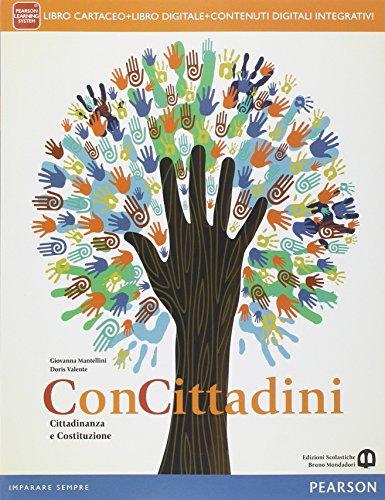 Concittadini. Per le Scuole superiori. Con e-book. Con espansione online
