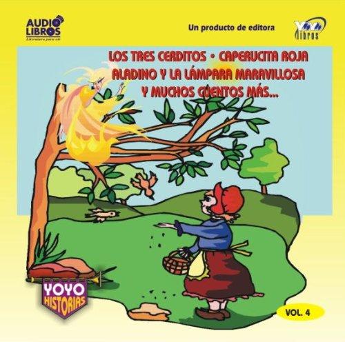 Los Tres Cerditos/Caperucita Roja/Aladino Y LA Lampara Maravillosa Y Muchos Cuentos Mas: 4