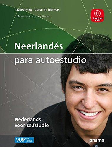Neerlandés para autoestudio ; Nederlands voor zelfstudie (Prisma curso de idiomas) por Henriette van Kampen