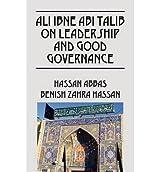 Ali Ibne ABI Talib on Leadership and Good Governance (Paperback) - Common