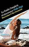 Scarica Libro La Guida Completa All alimentazione Nello Yoga Massimizza Il Tuo Potenziale (PDF,EPUB,MOBI) Online Italiano Gratis