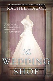 The Wedding Shop (English Edition) di [Hauck, Rachel]
