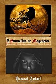L'Emmeline de Magebeste par Déborah Aubard