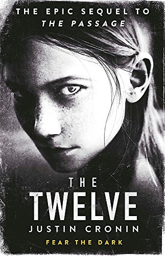 The Twelve (Reissue): SFF(Science Fiction & Fantasy) (Passage Trilogy 2)