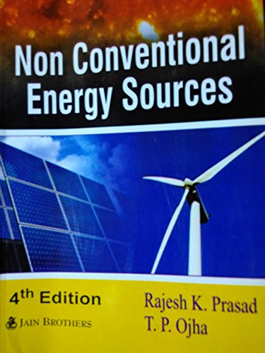 Non Conventional Energy Sources (4th Edition,2014)