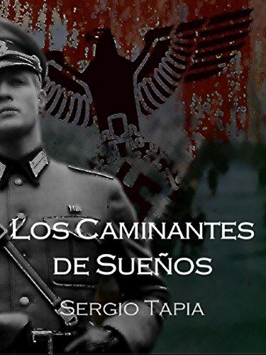 Descargar Libro Los Caminantes de Sueños de Sergio Tapia