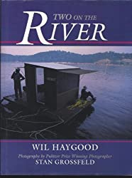 Two on the River by Wil Haygood (1988-11-02)