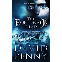 The Fortunate Dead (Thomas Berrington Historical Mystery Book 6)
