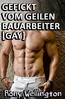 Gefickt vom geilen Bauarbeiter [Gay] eBook: Rony
