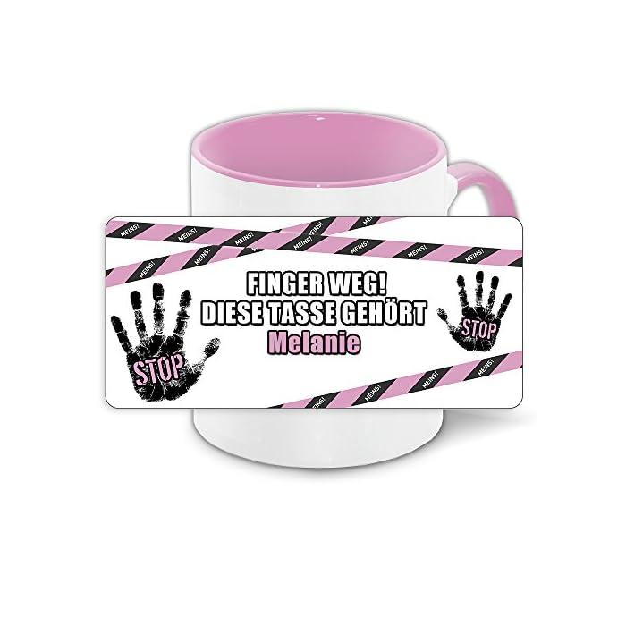 Büro-Tasse mit Namen Melanie und schönem Motiv - Nr. 4 - Finger weg, diese Tasse gehört, Farbe: rosa