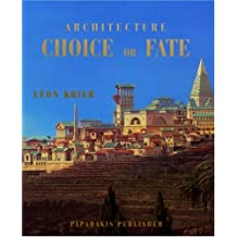 Architecture Choice or Fate (Travel Size Series)